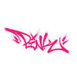 pink lettering in form a graffiti tag vector image