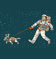 astronaut walking dog in a space suit vector image vector image