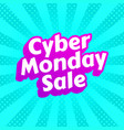 cyber monday sale poster vector image