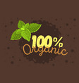 organic product label logo design with a mint vector image