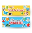 Back to school and time to get knowledge vector image vector image