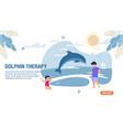 dolphin therapy alternative medicine landing page vector image vector image