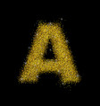 gold dust font type letter a vector image vector image
