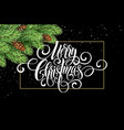 greeting card with christmas tree and calligraphic vector image vector image