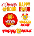 happy hour designs set vector image