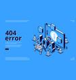 404 error isometric landing banner warning message vector image vector image