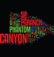 Grand canyon phantom ranch text background word