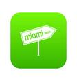 miami arrow post sign icon digital green vector image vector image