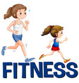word fitness and two girls running vector image vector image