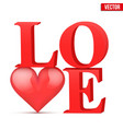 Word love with heart vector image vector image