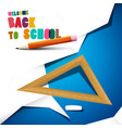 back to school design with pencil ruler and paper vector image vector image
