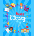 happy literacy day poster vector image vector image