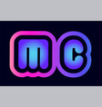 mc m c pink blue gradient alphabet letter logo vector image