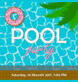 pool party invitation or poster banner vector image vector image