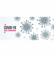coronavirus background novel coronavirus vector image vector image