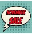 November sale comic book bubble text retro style vector image vector image