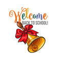 welcome back to school poster design with bell and vector image vector image