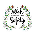 allah you will find safety