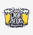 draft beer hand drawn design on a white vector image vector image