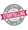 storytelling round grunge ribbon stamp vector image vector image