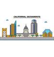 california sacramentocity skyline architecture vector image vector image