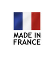 made in france label tag template vector image vector image