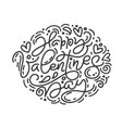 monoline calligraphy phrase happy vector image