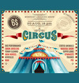 circus performance announcement retro poster vector image vector image