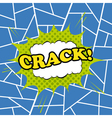 Crack comic cartoon vector image vector image