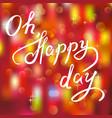 happy day handwritten phrase vector image vector image