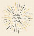 happy new year 2016 hand drawn vintage style ep vector image vector image