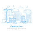 line constructions building on background of city vector image vector image