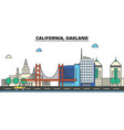 california oaklandcity skyline architecture vector image vector image