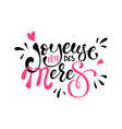 joyeuse fete des meres mother day in french vector image vector image
