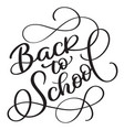 back to school words on white background hand vector image vector image