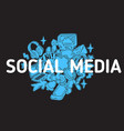 social media isolated artistic cartoon hand drawn vector image