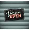 We are Open Sign - vintage sign with information vector image vector image