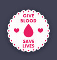 blood donation poster badge vector image