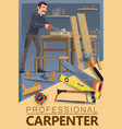carpentry woodwork carpenter man profession vector image vector image