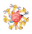 hands with tools home repair vector image