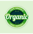 100 pure and organic label or sticker design vector image