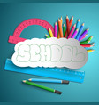 education stationery concept vector image vector image
