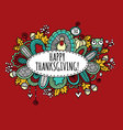 Happy Thanksgiving Doodle Burgundy vector image vector image
