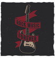 rock music forever poster vector image vector image