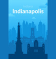 indianapolis usa famous city scape background vector image vector image
