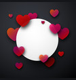 round valentine s card with hearts vector image vector image