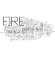 what is it like to be a firefighter text word vector image vector image