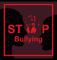 stop bullying sign vector image