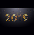 2019 happy new year background with golden text vector image