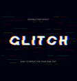 glitch text effect editable glitch font effect vector image vector image